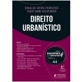 Direito Urbanístico (Vol. 44) - Leonardo Garcia, Ronaldo Vieira Francisco, Fábio Ianni Goldfinger