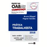 Passe na OAB 2ª Fase FGV – Prática Trabalhista - Marcelo Hugo da Rocha, Bruno Klippel, Fagner Sandes
