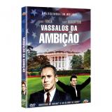 Vassalos da Ambição (DVD)