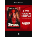 O Doce Veneno do Escorpião - Bruna Surfistinha