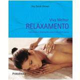 Relaxamento - Dra. Sarah Brewer