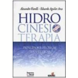 Hidrocinesioterapia Princípios e Técnicas Terapêuticas - Alexandre Fiorelli