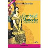 Neoleitores Garibaldi e Manoela - Josué Guimarães