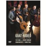 The Goat Rodeo Sessions Live (DVD) - Vários (veja lista completa)