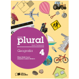 Plural Geografia - 4º Ano - Ensino Fundamental I - Elian Alabi Lucci, Anselmo Lazaro Branco