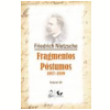 Fragmentos Postumos (vol.7)