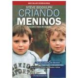 Criando Meninos - Steve Biddulph