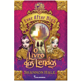 Ever After High: - Shannon Hale