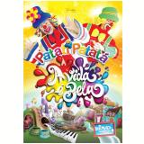 Patati Patatá - A Vida é Bela (DVD) - Patati Patatá