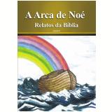 A Arca de Noé (Ebook) - Equipe Editora Áudio