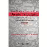 Decadência e Prescrição no Direito Tributário - 2ª Ed. - 2010 (Ebook) - Barsani