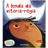A lenda da vitória-régia (Vol. 09) -