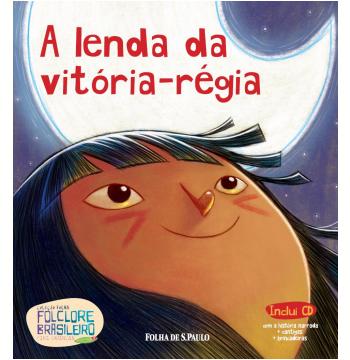A lenda da vitória-régia (Vol. 09)