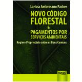 Novo Codigo Florestal & Pagamentos Por Serviços - Larissa Ambrosano Packer