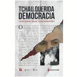 Tchau, Querida Democracia - Leonardo Isaac Yarochewsky