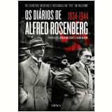 Os Diários de Alfred Rosenberg 1934-1944 - Jürgen Matthäus, Frank Bajohr