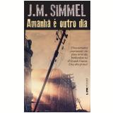 Amanhã é Outro Dia (Pocket) - J. M. Simmel