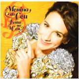 Menina do Céu - Festa no Céu (CD) - Menina do Céu