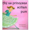At� as Princesas Soltam Pum