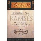 Ramsés: O Templo de Milhões de Anos (Vol. 2) - Christian Jacq