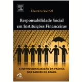 Responsabilidade Social nas Instituições Financeiras - Elvira Cruvinel