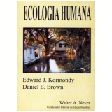 Ecologia Humana - Daniel Brown, Edward J. Kormondy