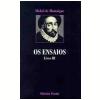 Os Ensaios (Vol. 3)