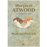 Madame Oráculo - Margaret Atwood