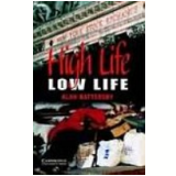 High Life Low Life Level 4 - Alan Battersby