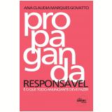 Propaganda Responsável É o Que Todo Anunciante Deveria Saber - Ana Claudia Marques Govatto
