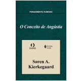 O Conceito de Angústia - Soren A. Kierkegaard
