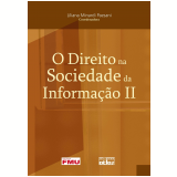 O Direito na Sociedade da Informação II - Liliana Minardi Paesani
