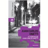 47 Contos de Juan Carlos Onetti (Vol. 25) - Juan Carlos Onetti