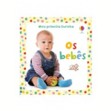 Os Beb�s - Usborne Publishing