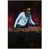 Alexandre Pires - Eletro Samba - Ao Vivo (DVD) - Alexandre Pires