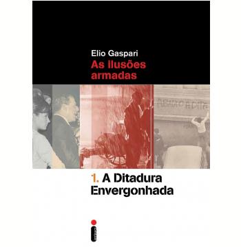 A Ditadura Envergonhada (Vol. 1)