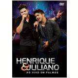 Henrique e Juliano - Ao Vivo em Palmas (DVD) - Henrique e Juliano