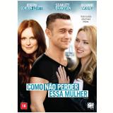 Como Não Perder Essa Mulher (DVD) - Julianne Moore
