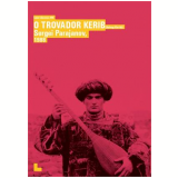 O Trovador Kerib (DVD) - Sergei Parajanov