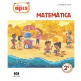 Projeto Ápis - Matemática - 2º Ano - Ensino Fundamental I - Luiz Roberto Dante
