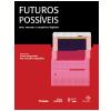 Futuros Poss�veis (Ebook)