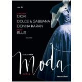 Christian Dior E Outros (Vol. 06) -