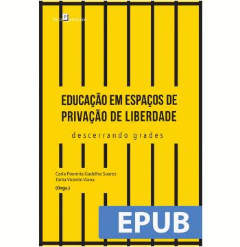 Educação em Espaços de Privação de Liberdade (Ebook)