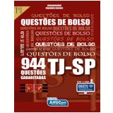 TJ-SP - Questões de Bolso - 944 Questões Gabaritadas - Equipe Alfacon