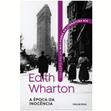 Edith Wharton - A Época da Inocência (Vol. 26)
