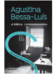 Agustina Bessa-Luís - A Sibila (Vol. 30) - Agustina Bessa-Luis