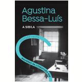 Agustina Bessa-Luís - A Sibila (Vol. 30)