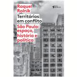 Territórios Em Conflito - Raquel Rolnik