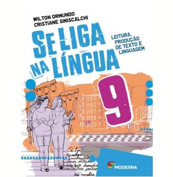 Se Liga Na Língua - 9º Ano - Ensino Fundamental II