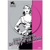 Uma Garota Dividida Em Dois (DVD) - Valeria Cavalli